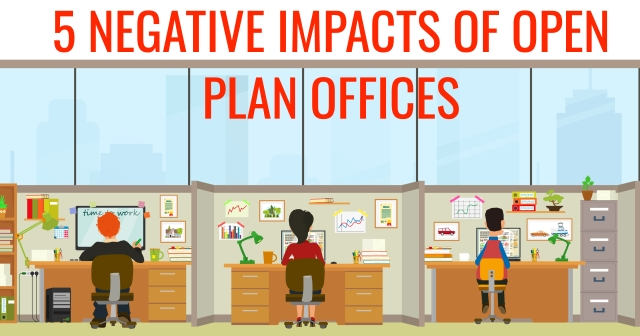 5 negative impacts of open plan offices