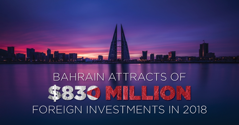 Bahrain attracts $830 million of foreign investments in 2018