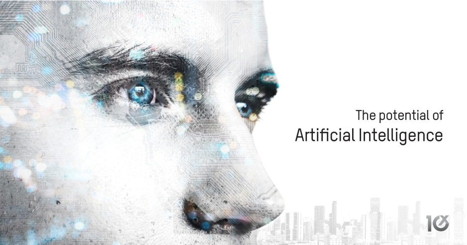 The potential of Artificial Intelligence