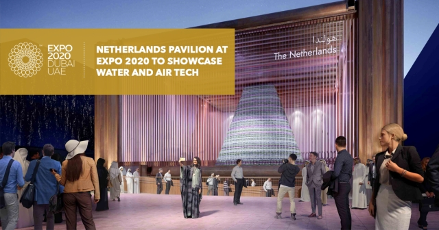 Netherlands pavilion at EXPO 2020 to showcase water and air tech