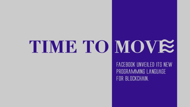 Libra's new programming language: Move