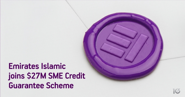 Emirates Islamic joins $27M SME Credit Guarantee Scheme