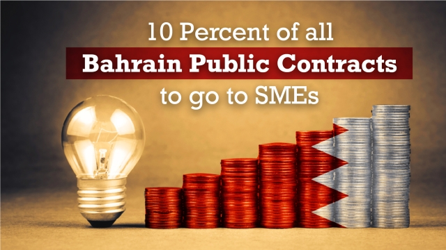 10 percent of all Bahrain public contracts to go to SMEs
