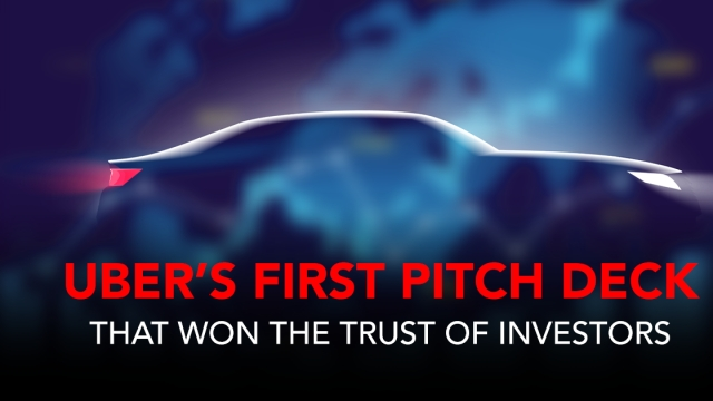 Uber's first pitch deck that won the trust of investors