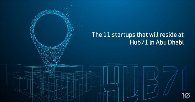 The 11 startups that will reside at Hub71 in Abu Dhabi