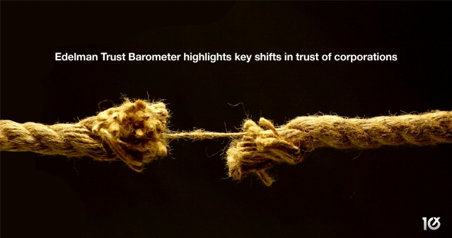 Edelman Trust Barometer highlights key shifts in trust of corporations