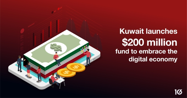 Kuwait's $200 million fund to embrace the digital economy