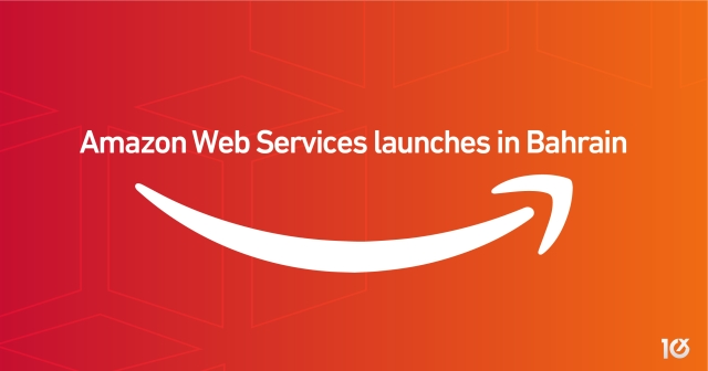 Amazon Web Services launches in Bahrain