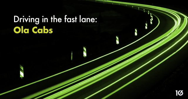 Ola: Driving in the fast lane