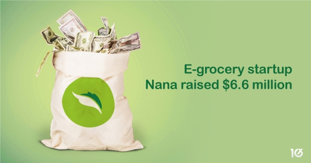 Mobile grocery platform Nana Direct raises $6.6 million in Series A