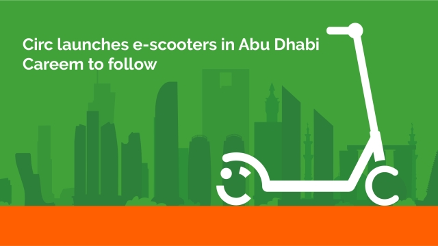 Circ launches e-scooters in Abu Dhabi post legalisation, Careem to follow