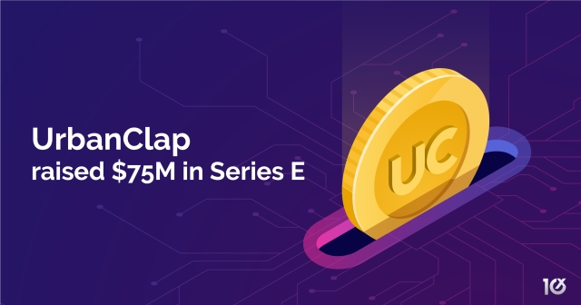UrbanClap raised $75 million in Series E