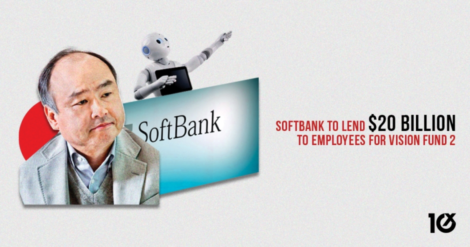 SoftBank to lend $20 Billion to its employees to invest in Vision Fund 2