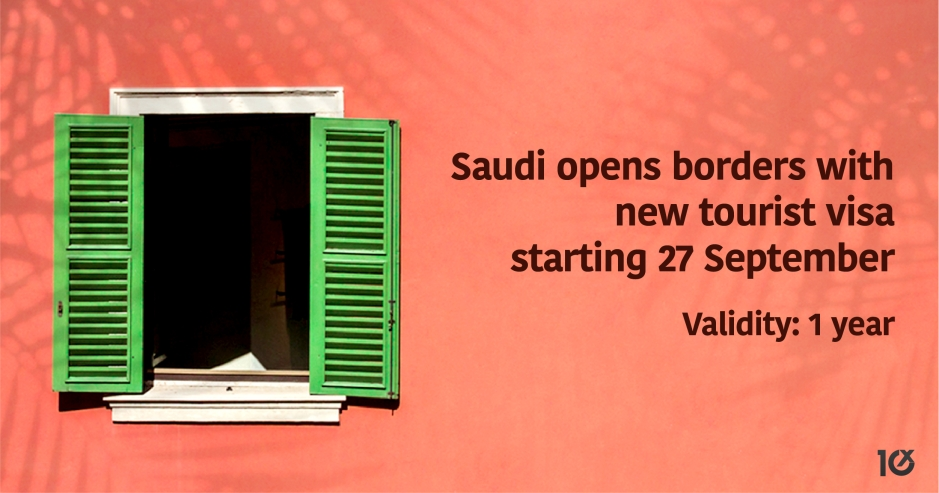 Saudi opens borders with new tourist visa starting 27 September with 1-year validity