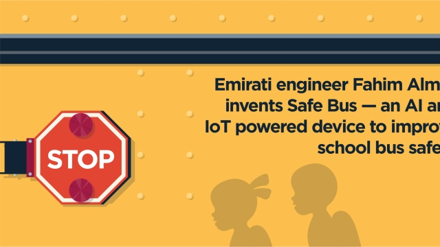 Emirati engineer Fahim Almas invents Safe Bus — an AI and IoT powered device to improve school bus safety