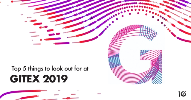 Top 5 things to look out for at GITEX 2019