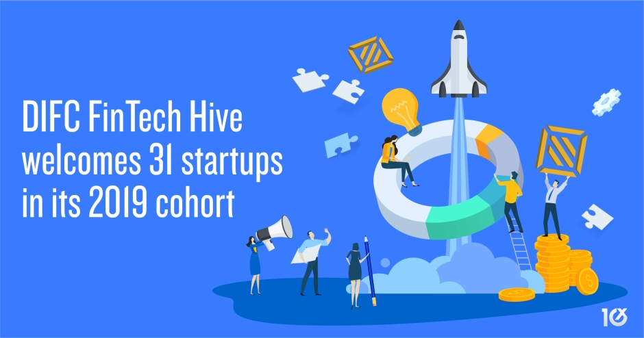 DIFC FinTech Hive welcomes 31 startups in its 2019 cohort