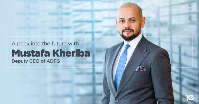 A peek into the future with Mustafa Kheriba, Deputy CEO of ADFG