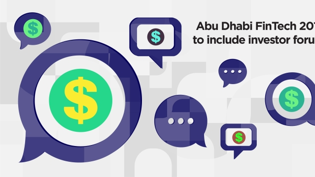 Abu Dhabi FinTech 2019 to include investor forum