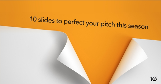 10 slides to perfect your pitch this season