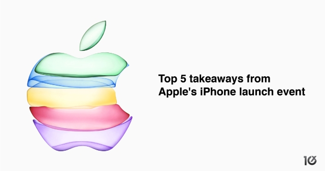 Top 5 takeaways from Apple's 2019 iPhone launch event