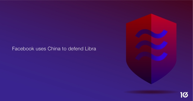 Facebook uses China to defend Libra