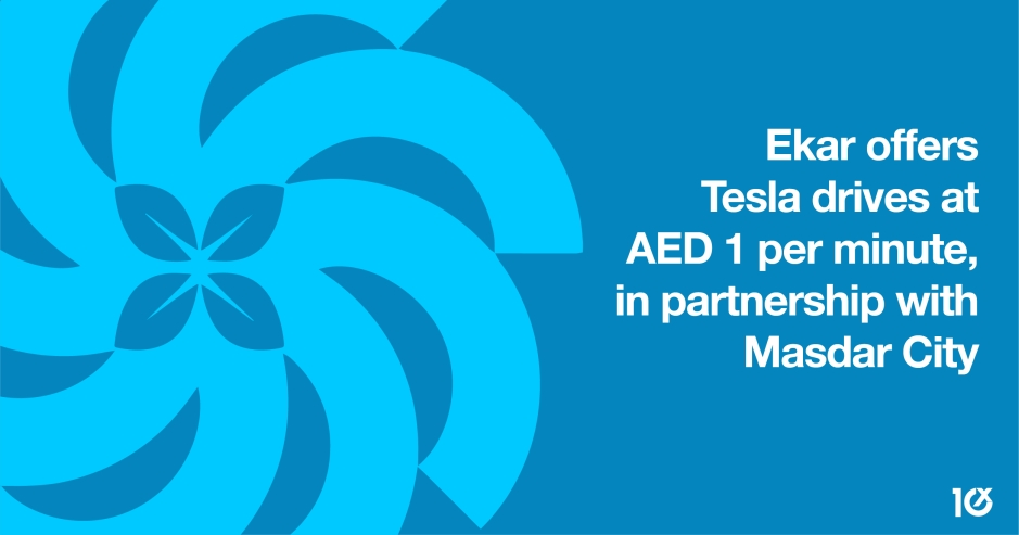 Ekar offers Tesla drives at AED 1 per minute, in partnership with Masdar City