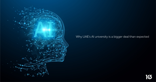 Why UAE's AI university is a bigger deal than expected