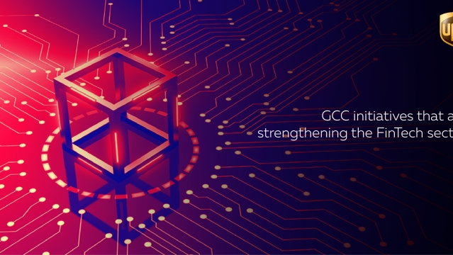 GCC initiatives that are strengthening the FinTech sector
