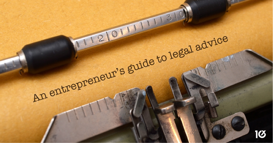An entrepreneur's guide to legal advice