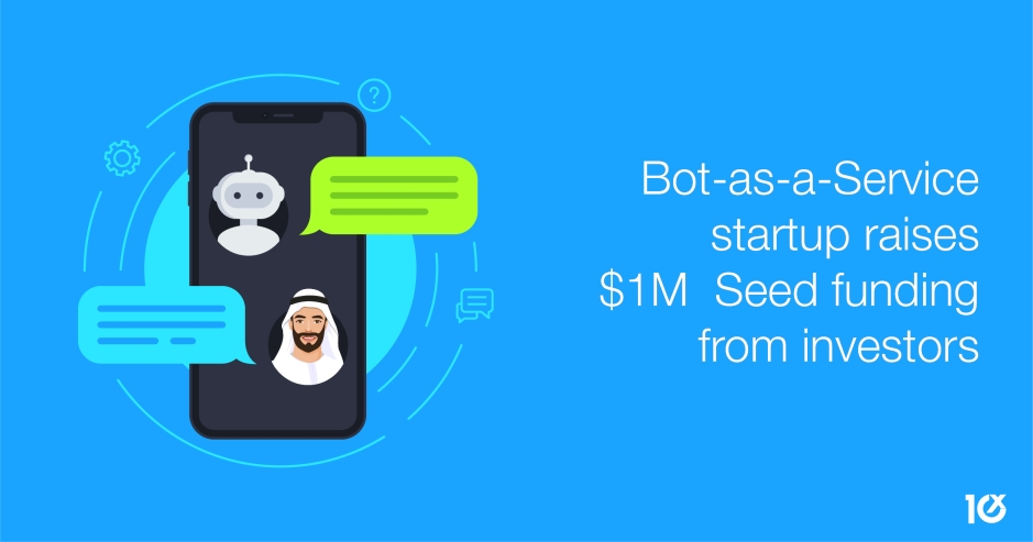 Bot-as-a-Service startup raises $1M Seed funding from investors