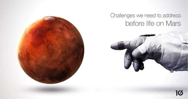 Challenges we need to address before life on Mars