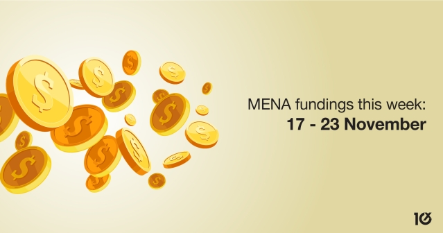 MENA fundings this week: 17 - 23 November