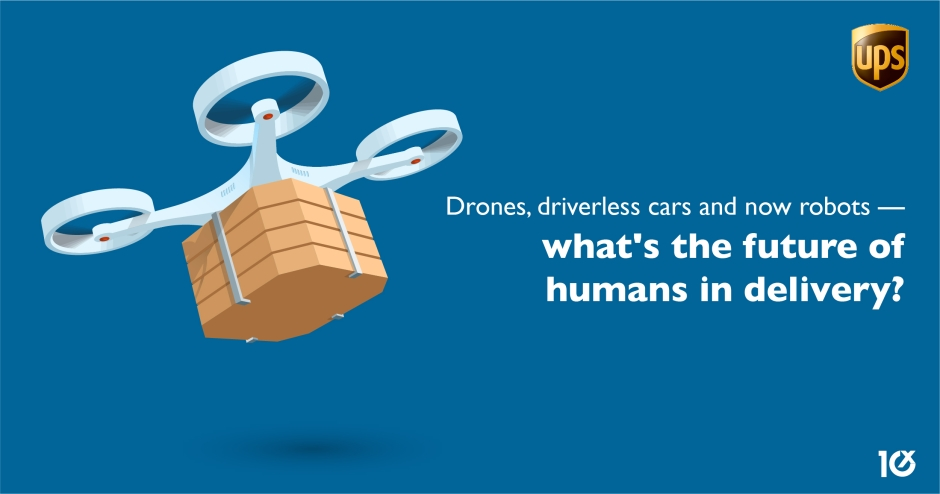 Drones, driverless deliveries and robots — what's the future of humans in e-commerce delivery?
