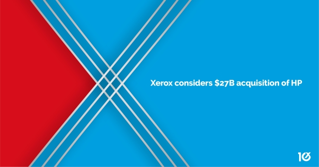 Xerox considers $27B acquisition of HP