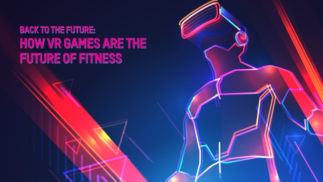 How VR games are the future of fitness
