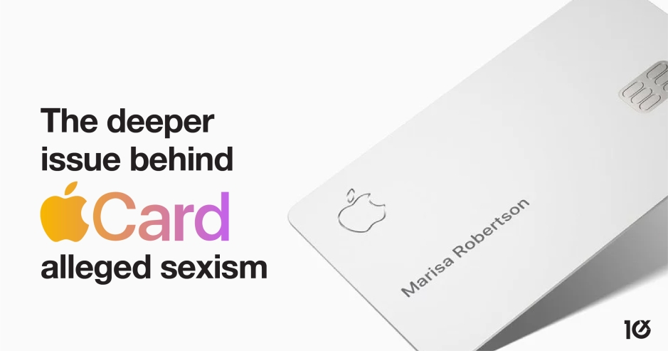 The deeper issue behind Apple Card's alleged sexism