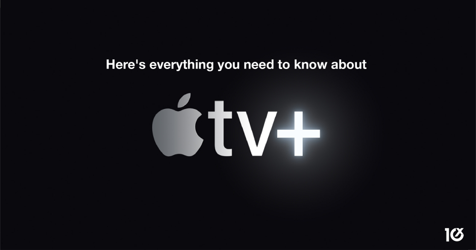 10 things you need to know about Apple TV+