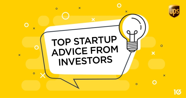 Top startup advice from investors