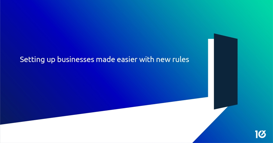Setting up businesses made easier with new rules
