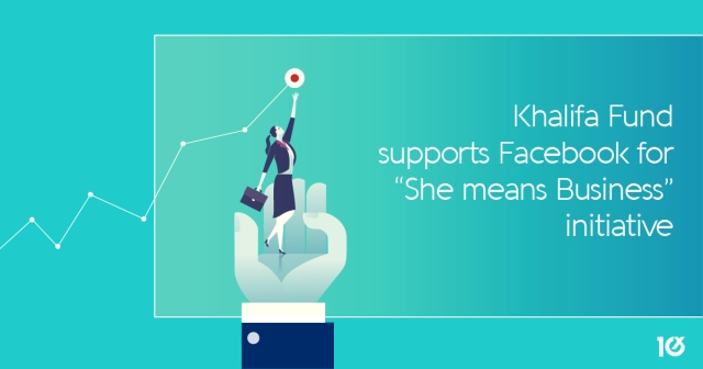 "Khalifa Fund supports Facebook's ""She means Business"" initiative"
