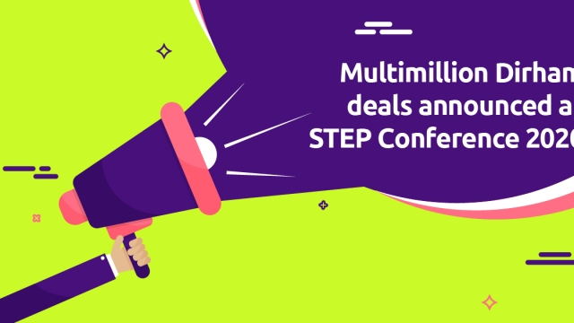Multimillion Dirham deals announced at STEP Conference 2020
