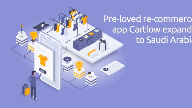 Pre-loved re-commerce app Cartlow expands to Saudi Arabia