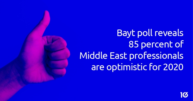 Bayt poll reveals 85 percent of Middle East professionals are optimistic for 2020