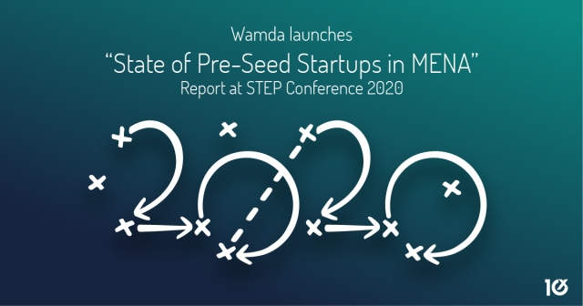 "Wamda launches ""State of Pre-Seed Startups in MENA"" Report at STEP Conference 2020"
