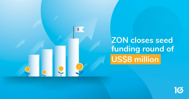 ZON closes seed funding round of US$8 million