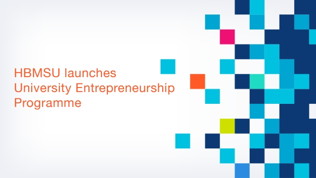 HBMSU launches University Entrepreneurship Programme