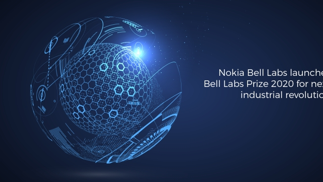 Nokia Bell Labs launches Bell Labs Prize 2020 for next industrial revolution