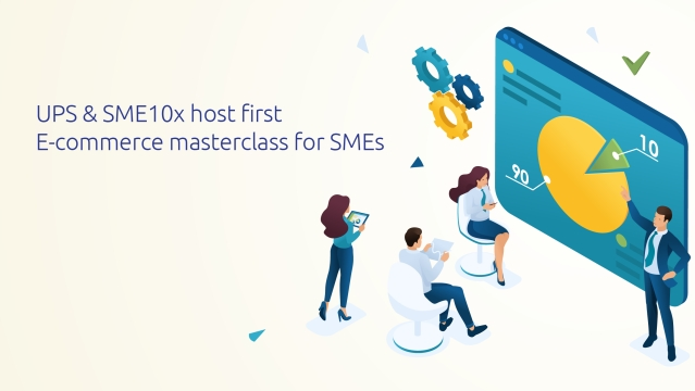 UPS & SME10x host first E-commerce masterclass for SMEs
