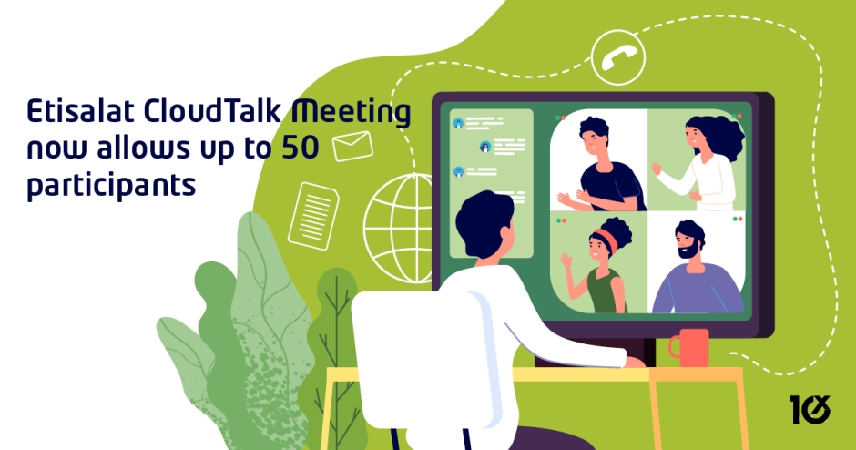 Etisalat CloudTalk Meeting now allows up to 50 participants